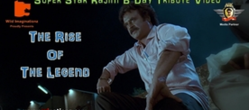 Rajini B'Day Tribute Video – The Rise of The Legend