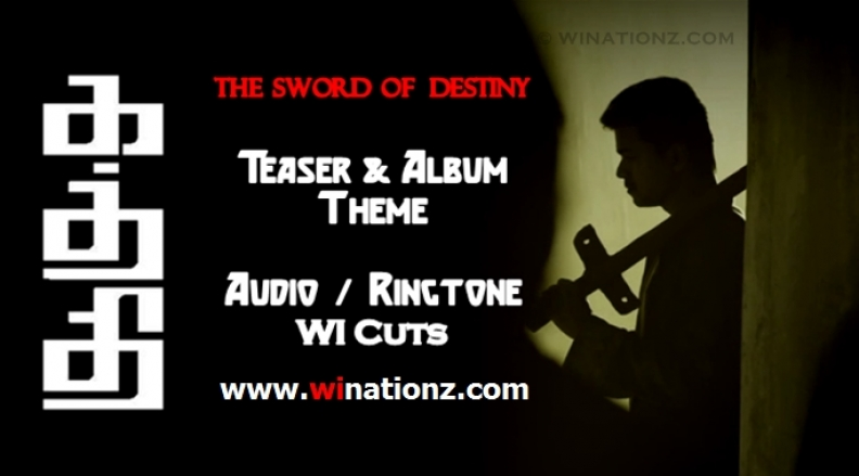 Kaththi Theme – Album / Teaser – WI Audio Cuts