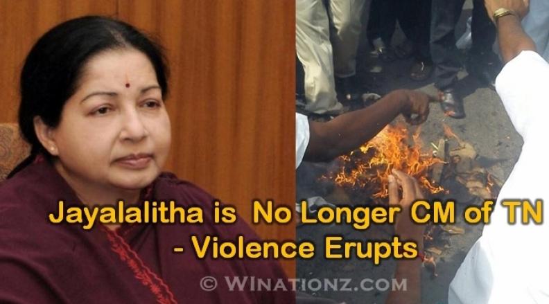 Jayalalitha is  No Longer CM of TN ? – Violence Erupts