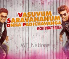 Vasuvum Saravananum Onna Padichavanga – Official Teaser