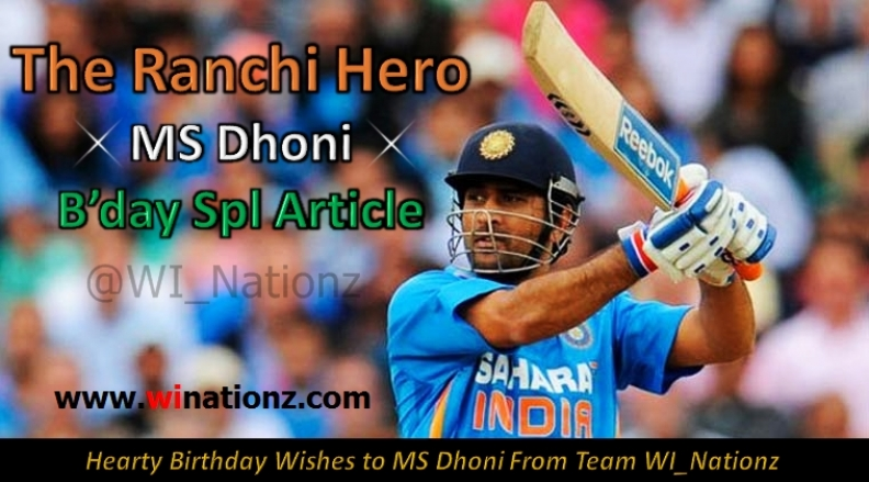 MS Dhoni – The Ranchi Hero