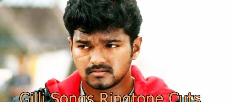 Vijay Bday Spl –  Ghilli Songs Ringtone Cuts