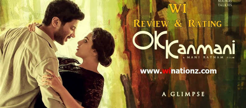 OK Kanmani – WI Review & Rating
