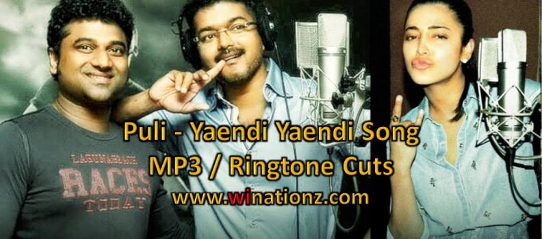 Puli Yaendi Yaendi Song – Ringtone Cuts